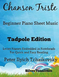 Cover Chanson Triste Beginner Piano Sheet Music Tadpole Edition