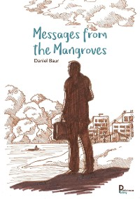 Cover Messages from the mangroves