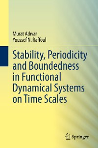 Cover Stability, Periodicity and Boundedness in Functional Dynamical Systems on Time Scales