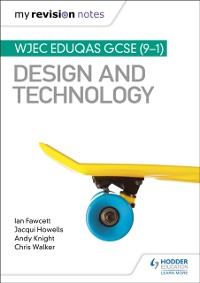 Cover My Revision Notes: WJEC Eduqas GCSE (9-1) Design and Technology