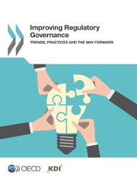 Cover Improving Regulatory Governance Trends, Practices and the Way Forward