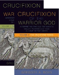 Cover The Crucifixion of the Warrior God