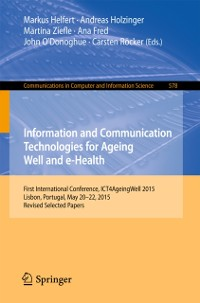 Cover Information and Communication Technologies for Ageing Well and e-Health