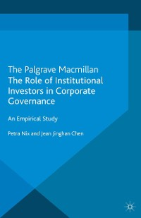 Cover The Role of Institutional Investors in Corporate Governance