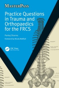 Cover Practice Questions in Trauma and Orthopaedics for the FRCS