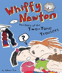 Cover Whiffy Newton in The Riddle of the Two-Tone Trousers