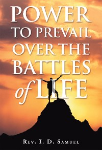 Cover Power to Prevail over the Battles of Life