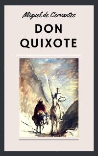 Cover Miguel de Cervantes: Don Quixote (English Edition)