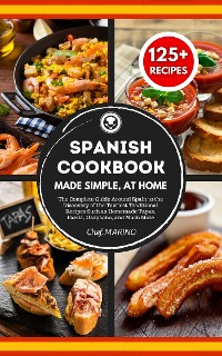 Cover SPANISH COOKBOOK Made Simple, at Home