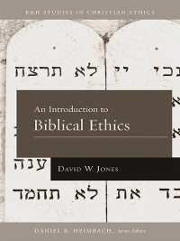 Cover An Introduction to Biblical Ethics