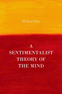 Cover Sentimentalist Theory of the Mind