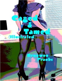 Cover Caged & Tamed (Illustrated)