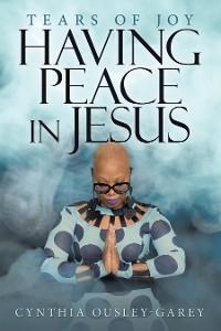 Cover Having Peace in Jesus