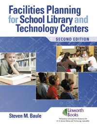 Cover Facilities Planning for School Library Media and Technology Centers, 2nd Edition
