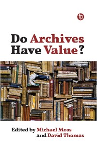 Cover Do Archives Have Value?