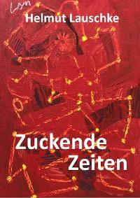 Cover Zuckende Zeiten