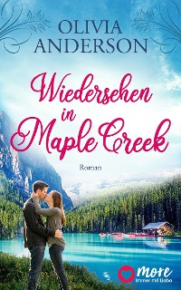 Cover Wiedersehen in Maple Creek
