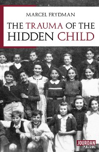 Cover The trauma of the hidden child