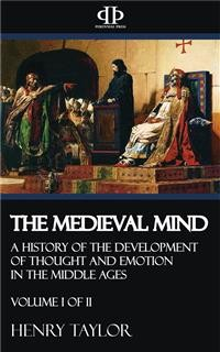 Cover The Medieval Mind - Volume I of II