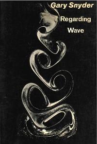 Cover Regarding Wave: Poetry