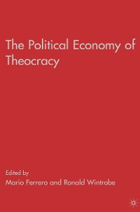 Cover The Political Economy of Theocracy