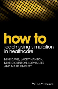 Cover How to Teach Using Simulation in Healthcare