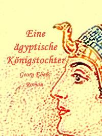 Cover Eine ägyptische Königstochter