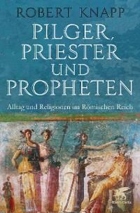 Cover Pilger, Priester und Propheten