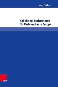 Cover Kollektiver Rechtsschutz für Verbraucher in Europa