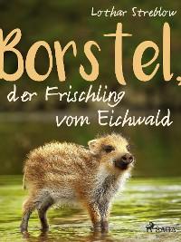 Cover Borstel, der Frischling vom Eichwald