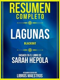 Cover Resumen Completo: Lagunas (Blackout) - Basado En El Libro De Sarah Hepola