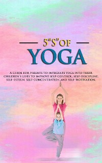 """Cover 5 """"S"""" of Yoga book for Children"""