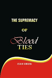 Cover THE SUPREMACY OF BLOOD TIES