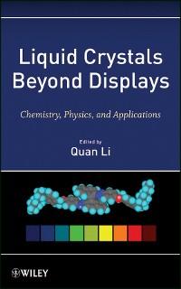 Cover Liquid Crystals Beyond Displays