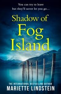 Cover Shadow of Fog Island (Fog Island Trilogy, Book 2)