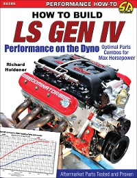 Cover How to Build LS Gen IV Performance on the Dyno