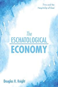 Cover The Eschatological Economy