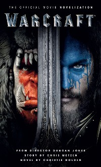 Cover Warcraft: The Official Movie Novelization
