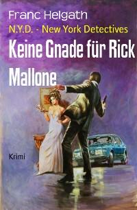 Cover Keine Gnade für Rick Mallone