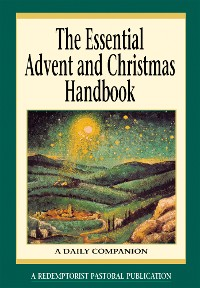 Cover The Essential Advent and Christmas Handbook