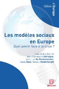 Cover Les modèles sociaux en Europe