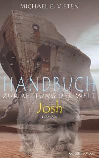 Cover Handbuch zur Rettung der Welt - Josh