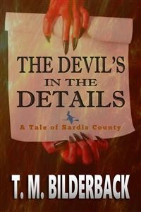 Cover The Devil's In The Details - A Tale Of Sardis County