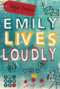 Cover Emily lives loudly