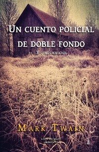 Cover Un cuento policial de doble fondo