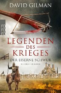 Cover Legenden des Krieges: Der eiserne Schwur