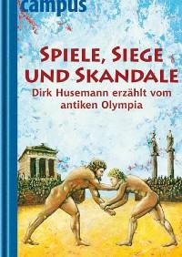 Cover Spiele, Siege und Skandale