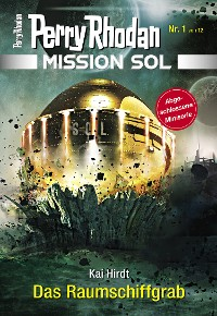 Cover Mission SOL 1: Das Raumschiffgrab