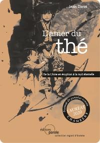 Cover L'amer du thé