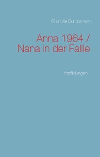 Cover Anna 1964 / Nana in der Fallle